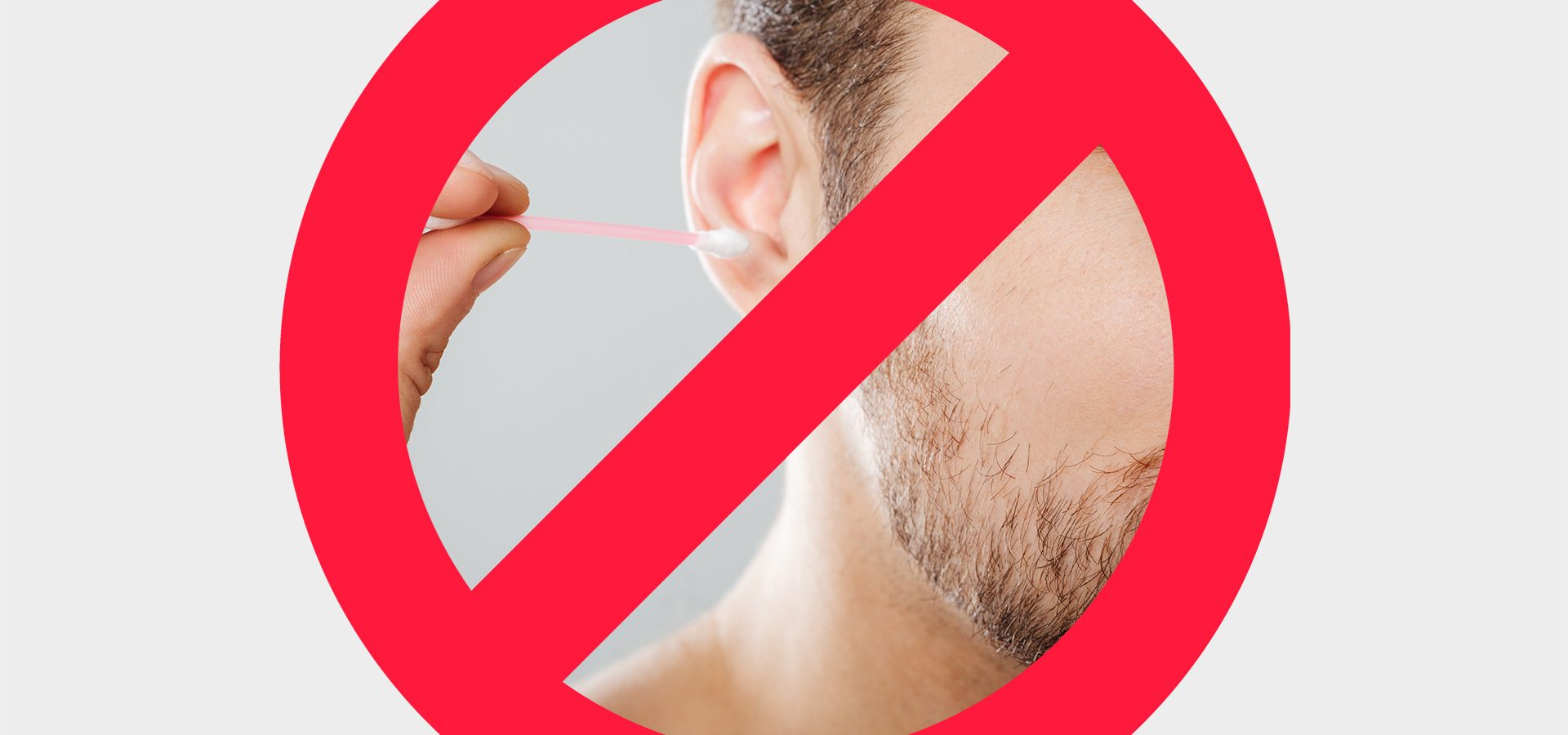 Cleaning ears with cotton swabs is prohibited